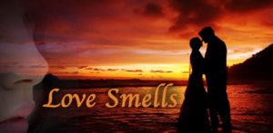 love_smells